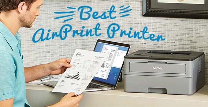 Best AirPrint Printers