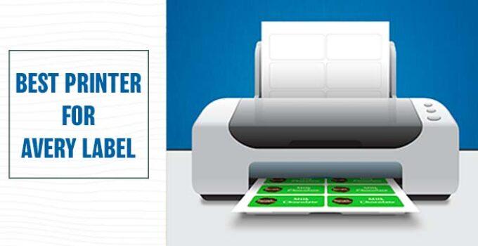 Best Printer For Avery Label