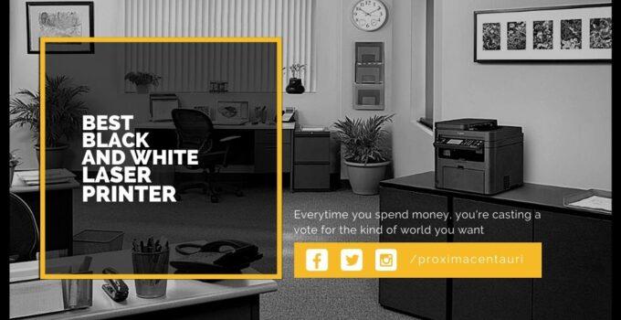 Best Black And White Laser Printer