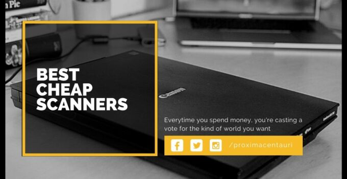 Best Cheap Scanners