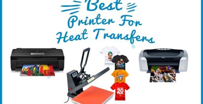Best Printer for Heat Transfers